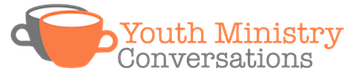 Youth Ministry Conversations
