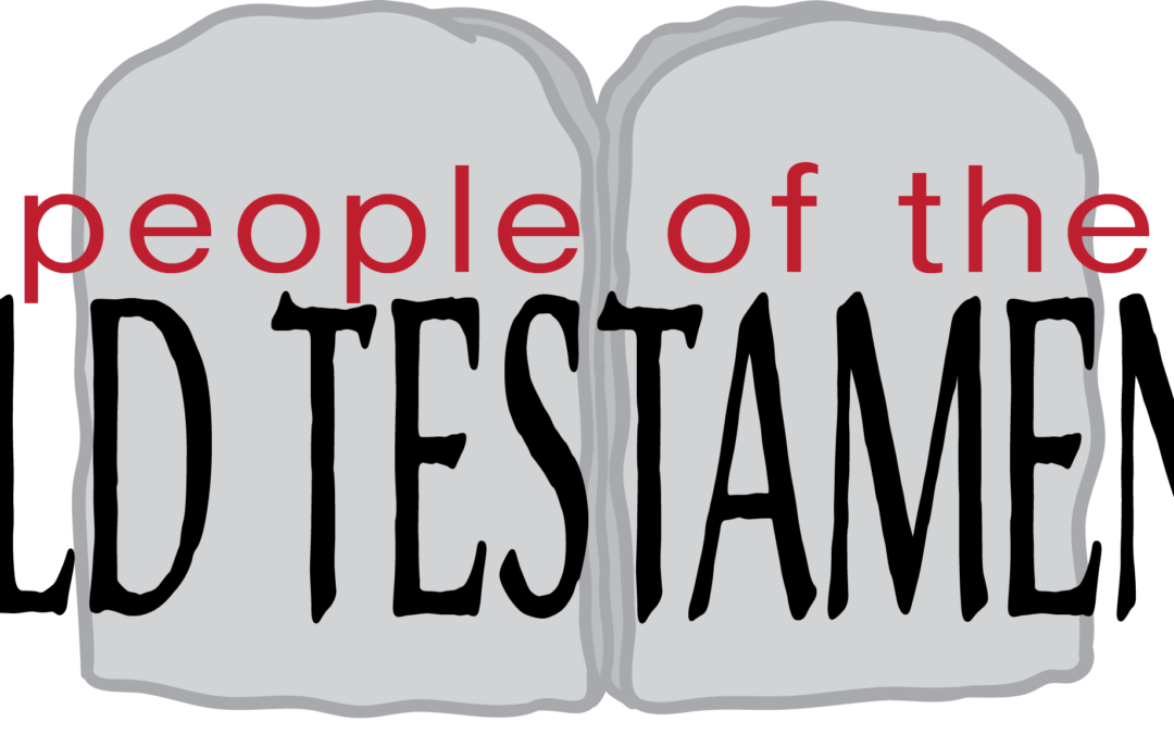 People of the Old Testament   Bible Study