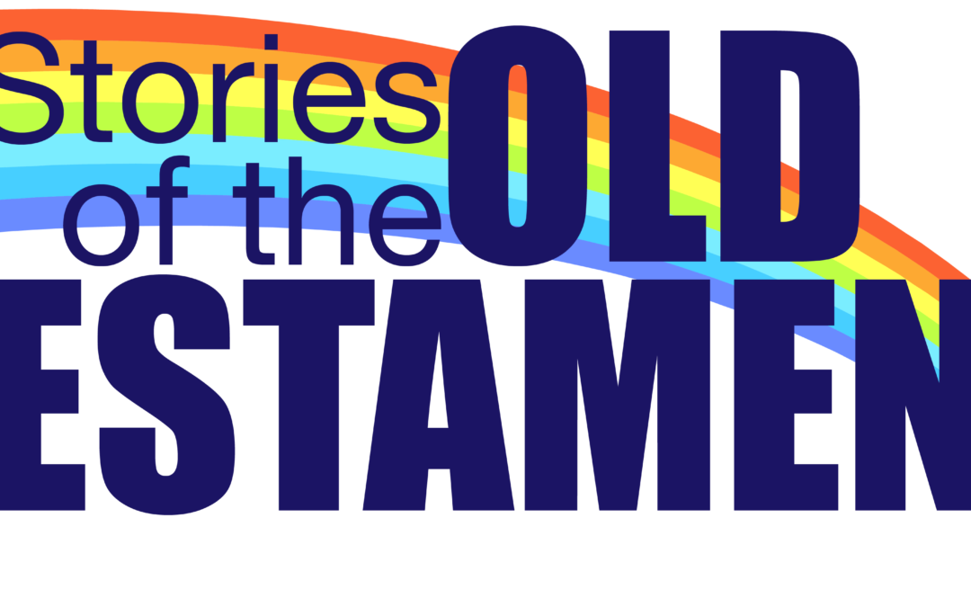 Stories of the Old Testament | Bible Study