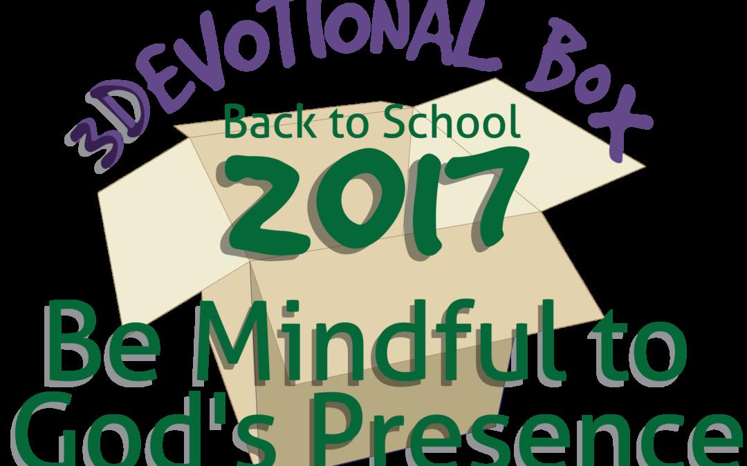 3Devotional Box — Back to School 2017